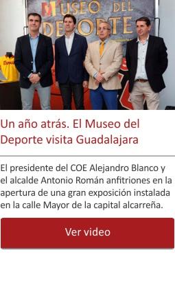Un año atrás. El Museo del Deporte visita Guadalajara