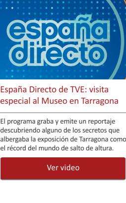 España Directo de TVE, visita especial al Museo en Tarragona