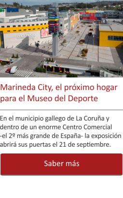 Marineda City, el próximo hogar para el Museo del Deporte