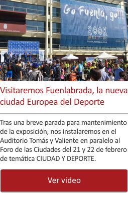 Visitaremos Fuenlabrada, la nueva ciudad Europea del Deporte