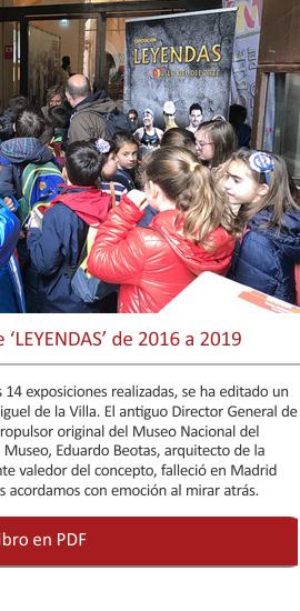 La historia de las 14 exposiciones de 'LEYENDAS' de 2016 a 2019
