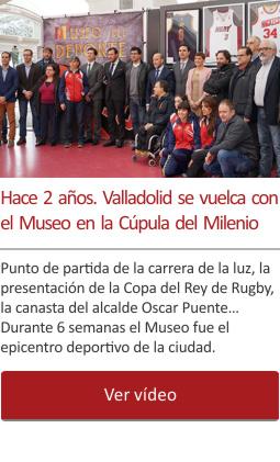 Hace 2 años. Valladolid se vuelca con el Museo del Deporte de la Cúpula del Milenio.