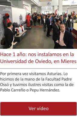 Hace 1 año: nos instalamos en la Universidad de Oviedo, en Mieres