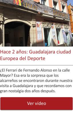 Hace 2 años: Guadalajara ciudad Europea del Deporte