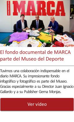 El fondo documental de MARCA parte del Museo