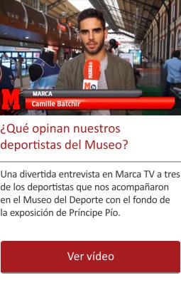 ¿Qué opinan nuestros deportistas del Museo?