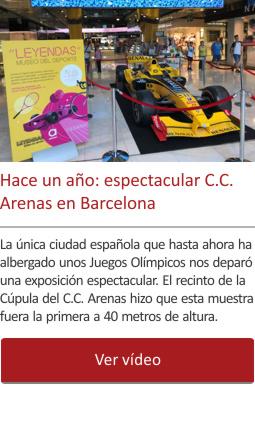 Hace un año: espectacular C.C. Arenas en Barcelona