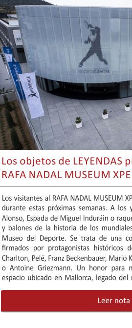 LEYENDAS presente en el Museo de Rafa Nadal