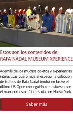 Estos son los contenidos del Rafa Nadal Museum Xperience