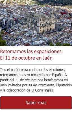 Retomamos las exposiciones. El 11 de octubre en Jaén