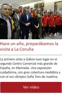 Hace un año, preparábamos la visita a La Coruña