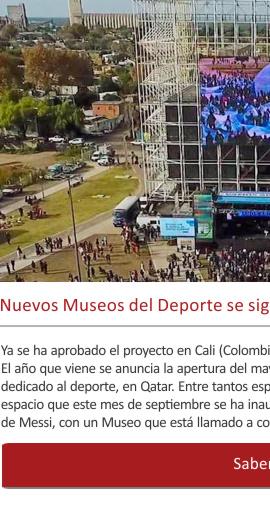 Nuevos Museos del Deporte se siguen inaugurando por el mundo