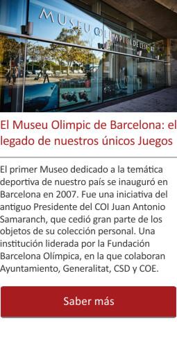 El Museu Olimpic de Barcelona: el legado de nuestros únicos Juegos