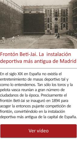 Frontón Beti-Jai. La instalación deportiva más antigua de Madrid