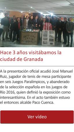 Hace 3 años visitábamos Granada