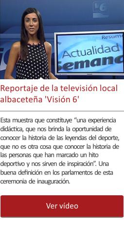 Reportaje de la TV local albaceteña Visión 6