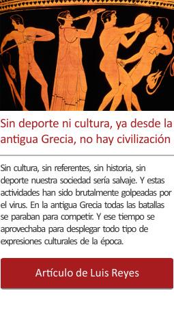 Sin deporte ni cultura, ya desde la antigua Grecia, no hay civilización