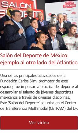 El ejemplo del Salón del Deporte de México