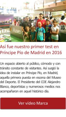 Así fue nuestro primer test en Príncipe Pío de Madrid