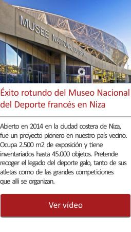 El éxito rotundo del gran Museo Nacional del Deporte francés en Niza