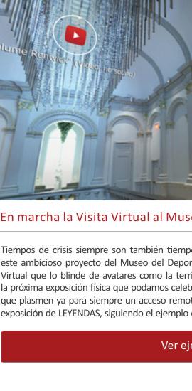 La Visita Virtual al Museo del Deporte ® en marcha