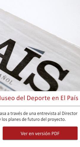 El legado del deporte: el Museo del Deporte en El País
