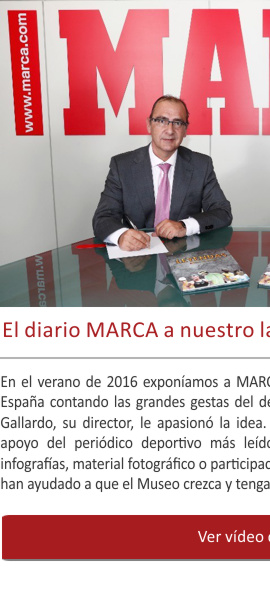 El diario MARCA a nuestro lado estos casi cinco años