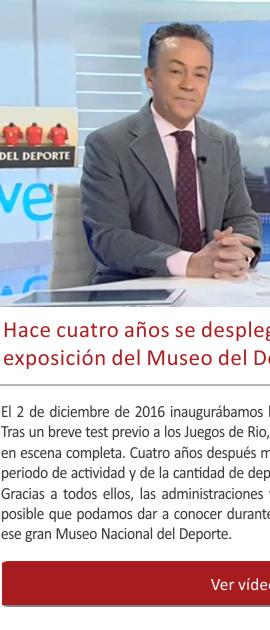 Hace cuatro años se desplegaba la primera gran exposición del Museo del Deporte