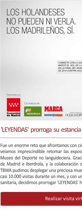 LEYENDAS prorroga su estancia en Madrid hasta el 31 de enero