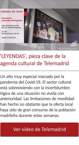 LEYENDAS, pieza clave de la agenda cultural de Telemadrid