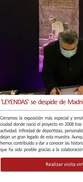 LEYENDAS se despide de Madrid con alrededor 15.000 visitantes