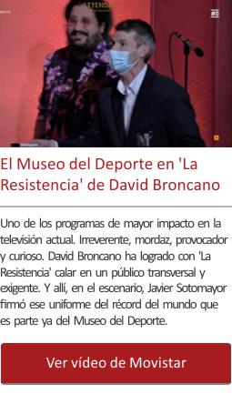 El Museo del Deporte en 'La Resistencia' de David Broncano