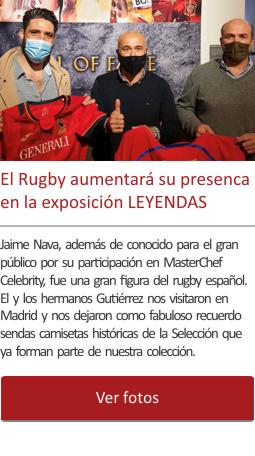 El Rugby aumentará su presencia en la exposición LEYENDAS