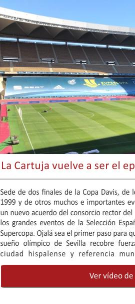 La Cartuja camino de volver a ser el epicentro del deporte español