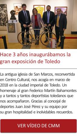 Hace 3 años inaugurábamos la gran exposición de Toledo
