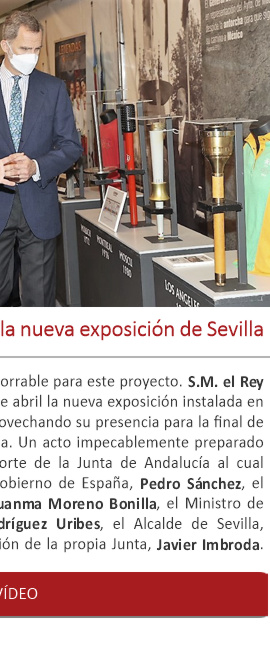 S.M. el Rey Felipe VI inaugura la nueva exposición de Sevilla