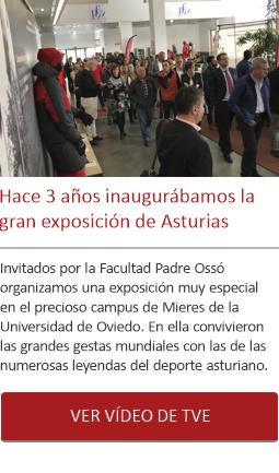 Hace 3 años inaugurábamos la gran exposición de Asturias