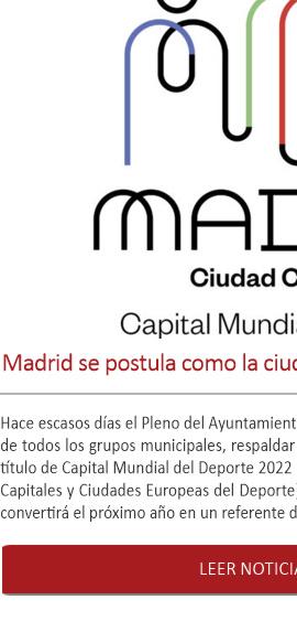 Madrid se postula como la ciudad mundial del deporte 2022