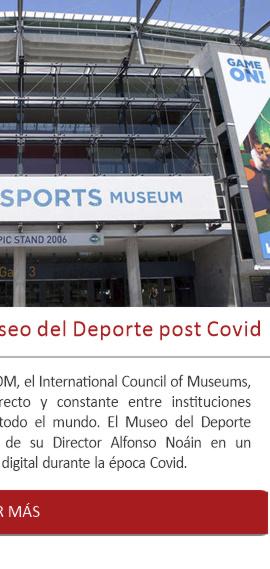 La estrategia digital del Museo del Deporte post Covid