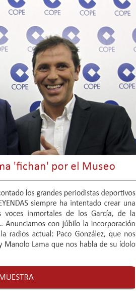 Paco González y Manolo Lama fichan por el Museo