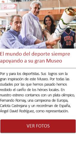 El mundo del deporte siempre apoyando a su gran Museo