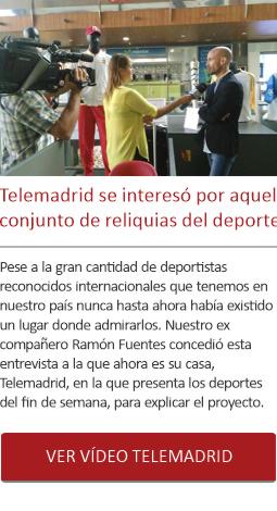 Telemadrid se interesó por aquel conjunto de reliquias del deporte