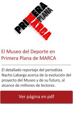 El Museo del Deporte en Primera Plana de MARCA