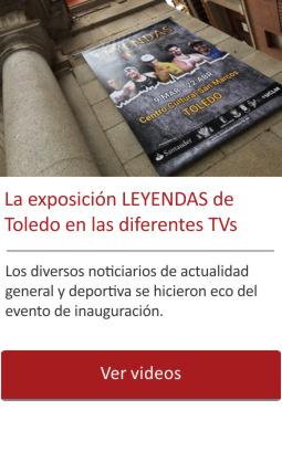 La exposición LEYENDAS de Toledo en las TV.